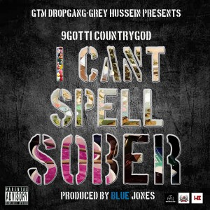 9GOTTI_I_CANT_SPELL_SOBER_COVER_2