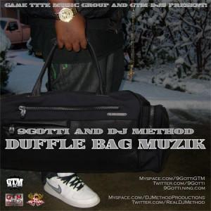 9Gotti & DJ Method - duffle bag muzik med
