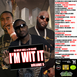 DJNELLYNELL_DJSLICK_IM_WIT_IT_VOL5