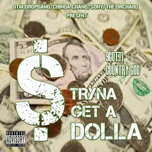 TRYIN-GET-A-DOLLA-COVER