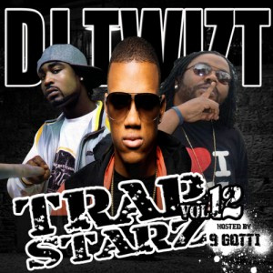 dj twizt trap strarz 12 hosted by 9Gotti